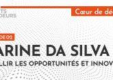 [Podcast] Karine Da Silva, cueillir les opportunités et innover