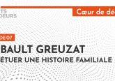 [Podcast] Thibault Greuzat : Perpétuer une histoire familiale
