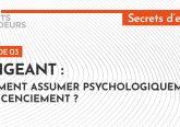 [Podcast] Dirigeant : comment assumer psychologiquement un licenciement?